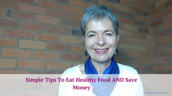 Simple tips to eat healthy food & save money