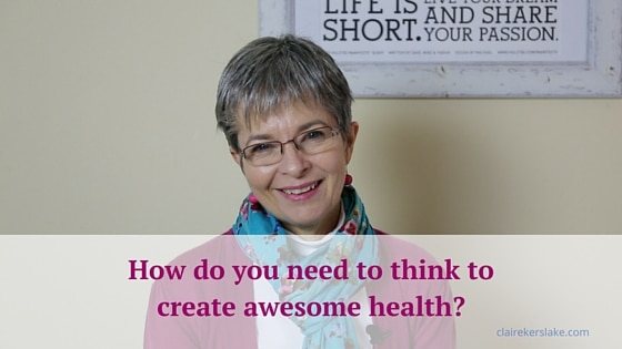 How do you need to think to create awesome health