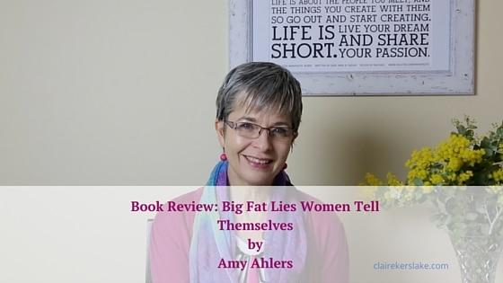 Book review: Big Fat Lies Women Tell Themselves