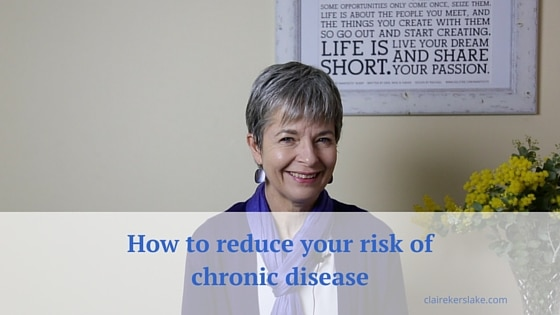 How to decrease your risk of chronic disease