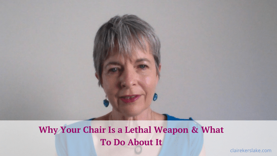 Why your chair is killing you & what to do about it